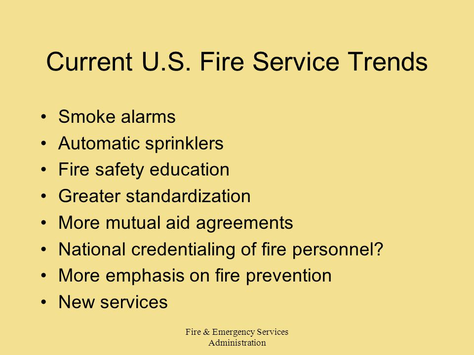 Fire & Emergency Services Administration Current U.S.