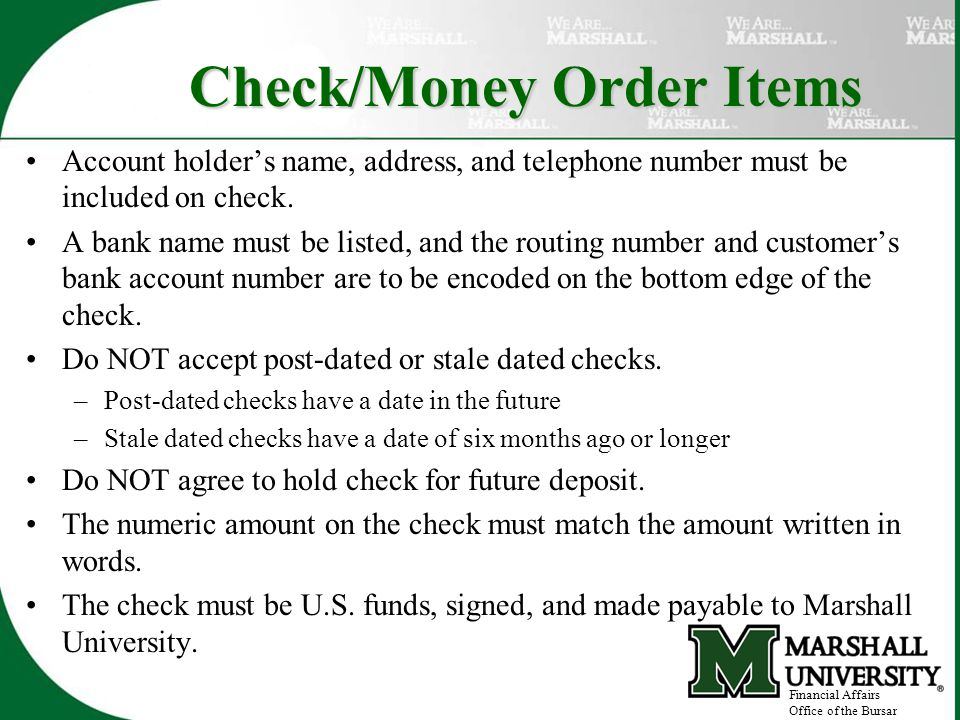 Check/Money Order Items Account holder's name, address, and telephone number must be included on check.