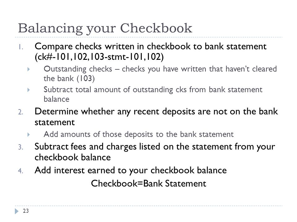 Balancing your Checkbook 23 1.