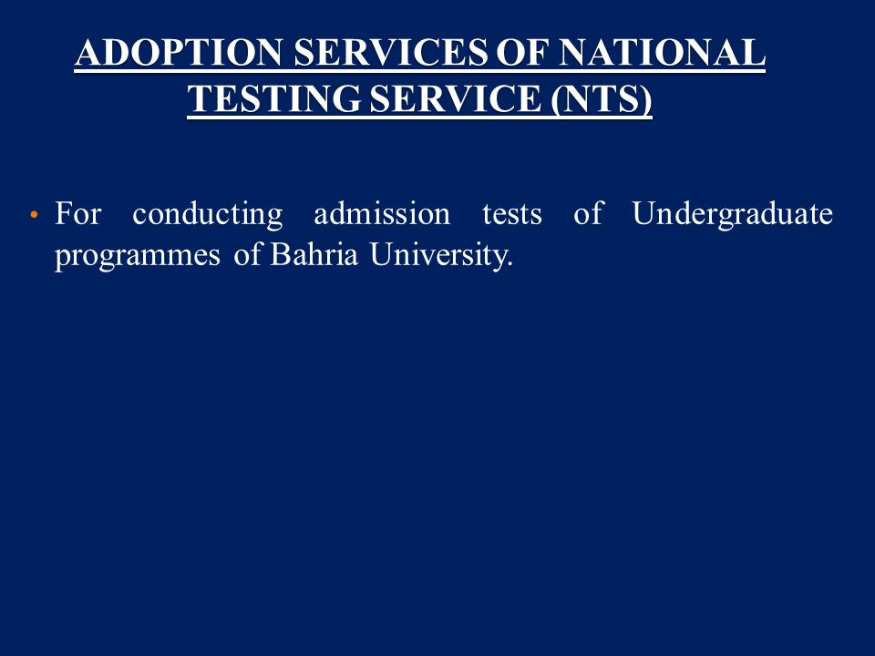 ADOPTION SERVICES OF NATIONAL TESTING SERVICE (NTS) For conducting
