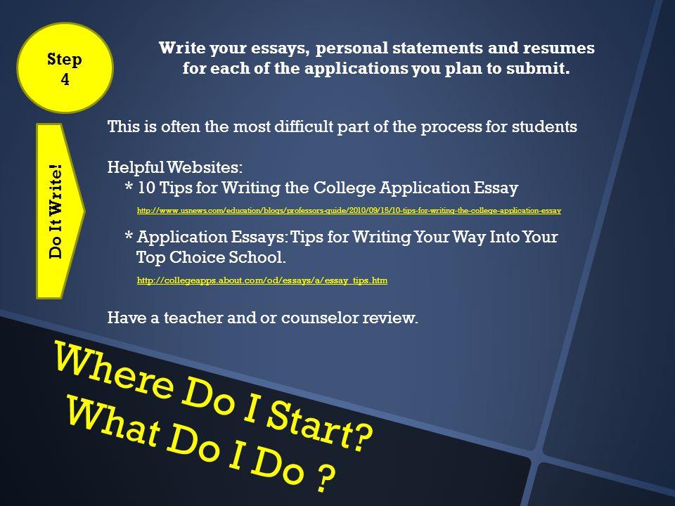 College Application Information. Where Do I Start? What Do I Do ...