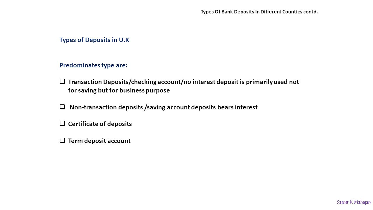 Types Of Bank Deposits In Different Counties contd.