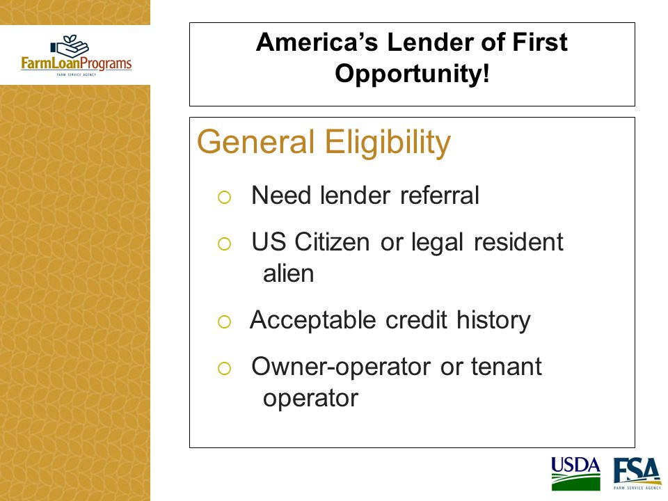 America's Lender of First Opportunity.