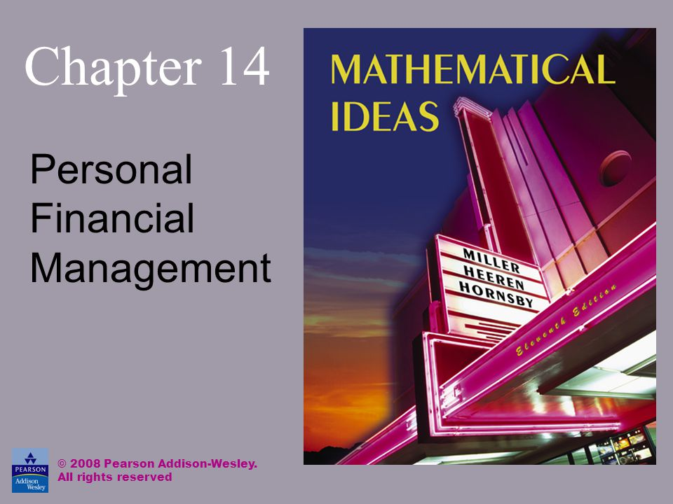 Chapter 14 Personal Financial Management © 2008 Pearson Addison-Wesley. All rights reserved