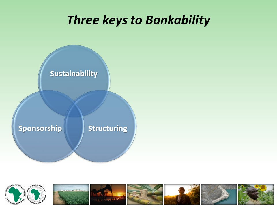 Three keys to Bankability Sustainability StructuringSponsorship