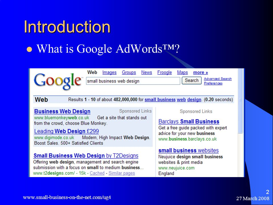 27 March Introduction What is Google AdWords™