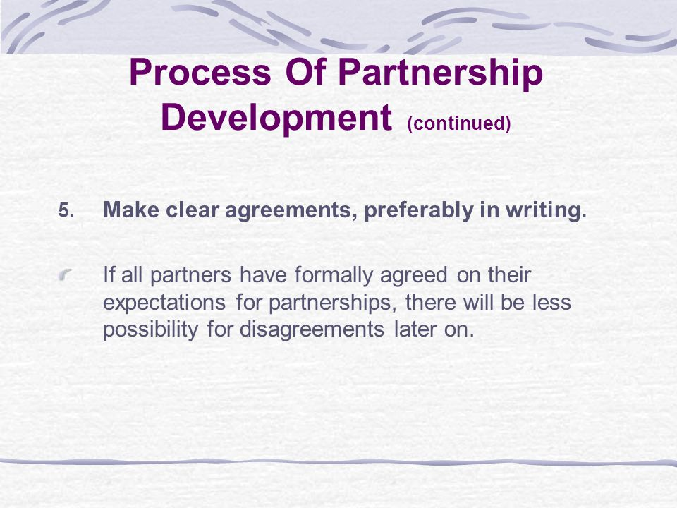 5. Make clear agreements, preferably in writing.