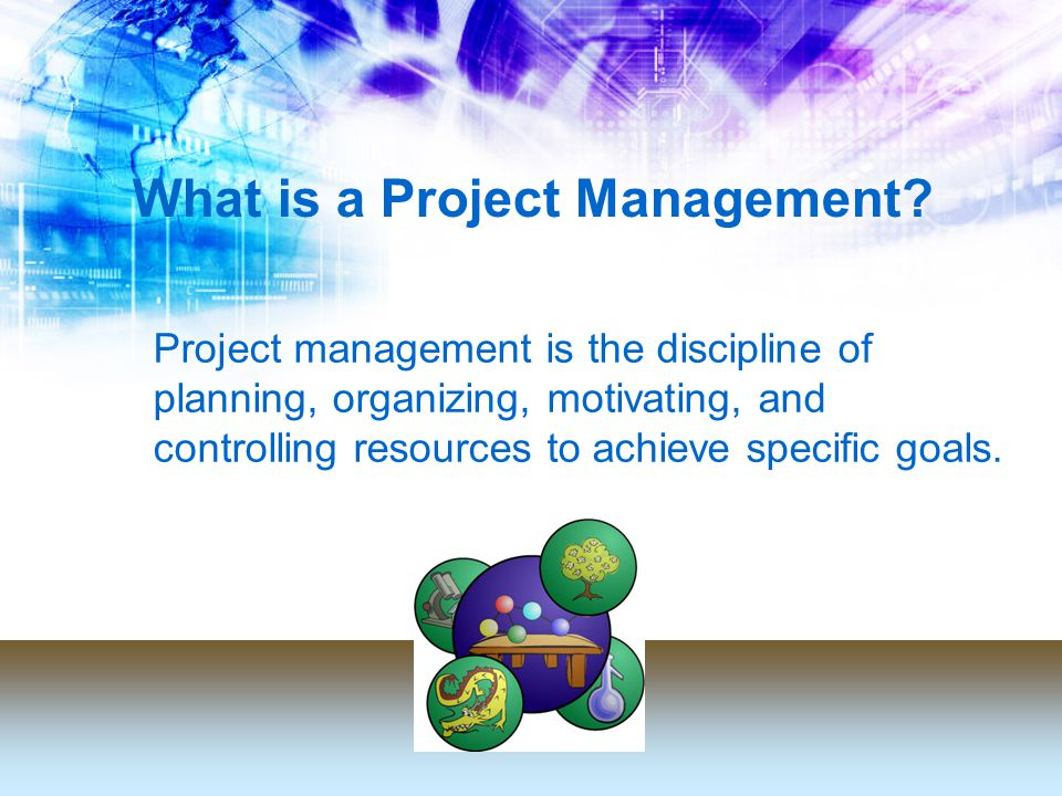 What is a Project Management.