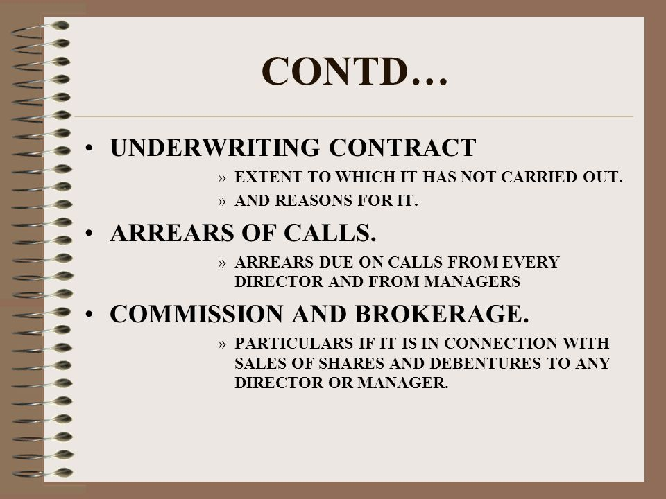 CONTD… UNDERWRITING CONTRACT »EXTENT TO WHICH IT HAS NOT CARRIED OUT.