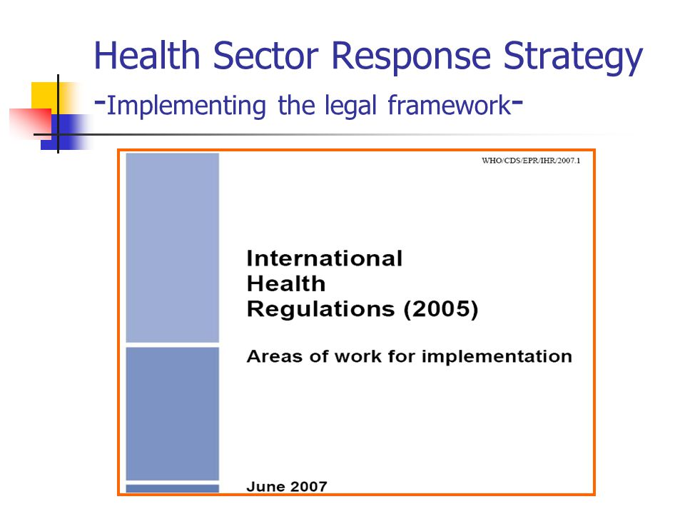Health Sector Response Strategy - Implementing the legal framework -