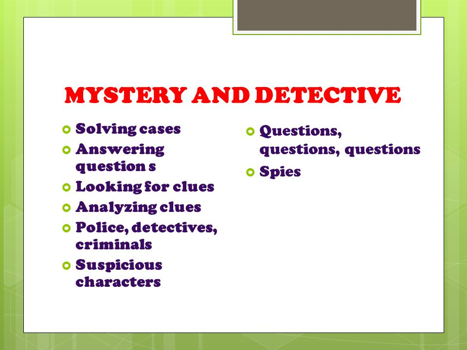LET'S LOOK AT GENRE (FICTION)! ADVENTURE…MYSTERY AND