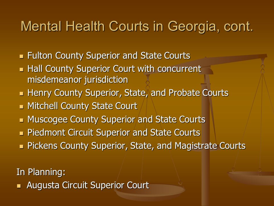 Mental Health Courts in Georgia, cont.
