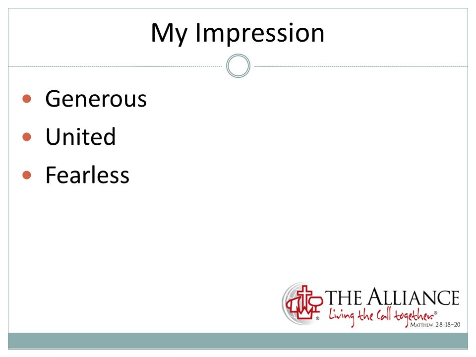 My Impression Generous United Fearless