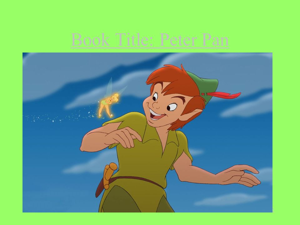 1 Book Title: Peter Pan Author: J.M. Barrie Illustrator: None Number ...