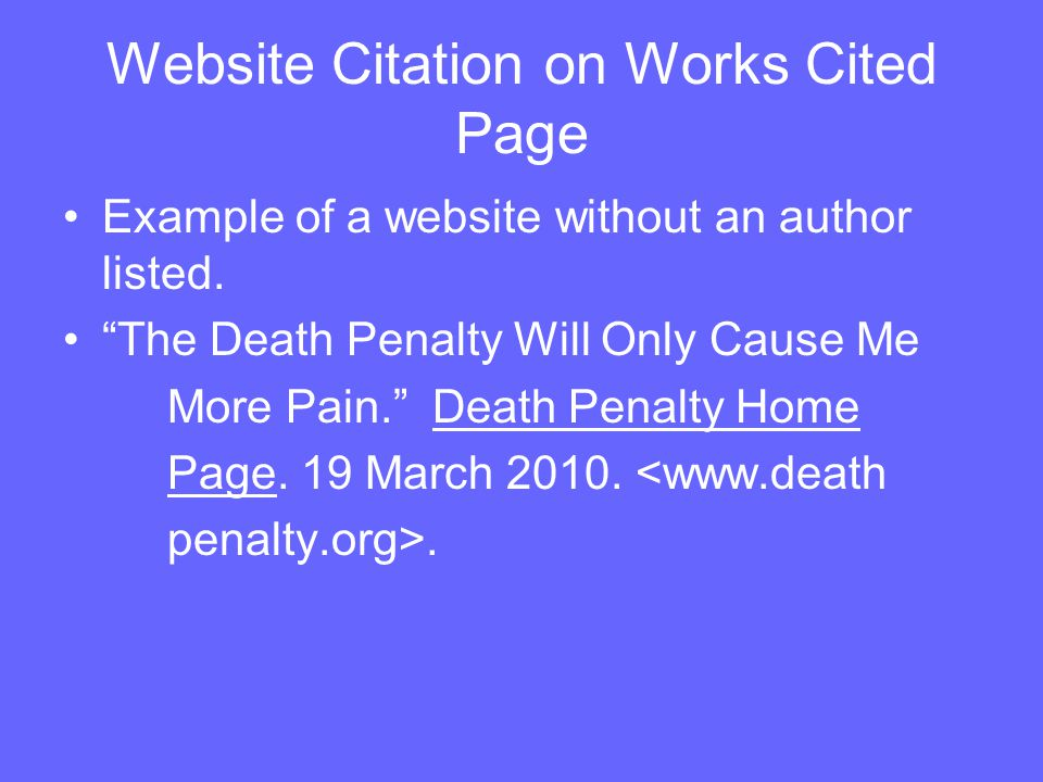 Website Citation on Works Cited Page Example of a website without an author listed.