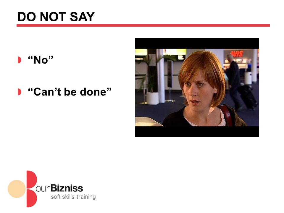 soft skills training DO NOT SAY No Can't be done