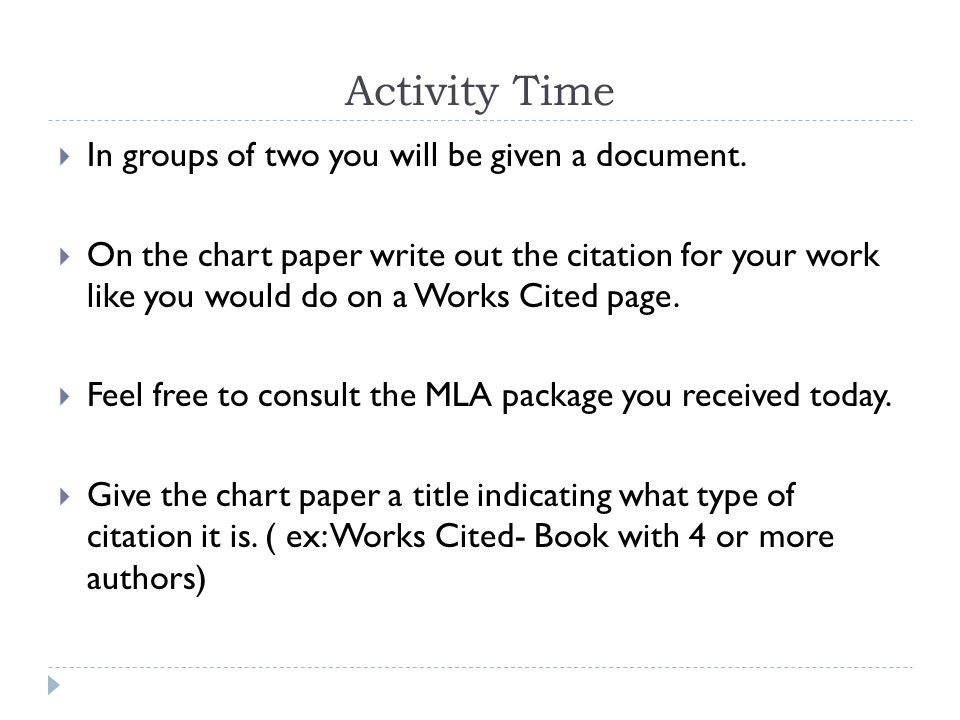 Activity Time  In groups of two you will be given a document.