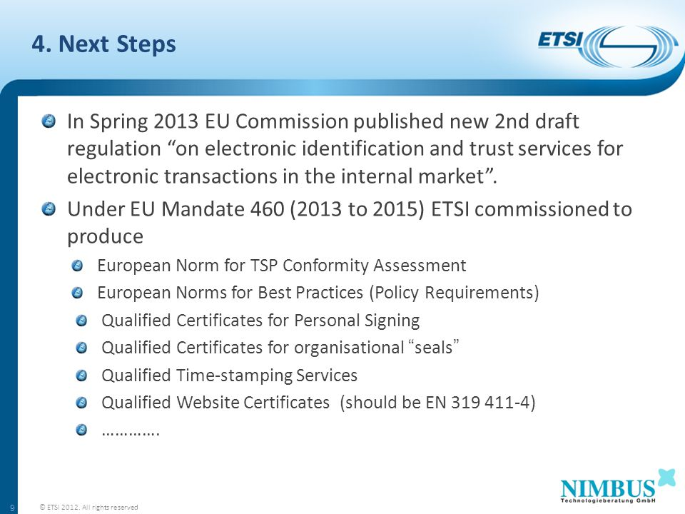 4. Next Steps © ETSI