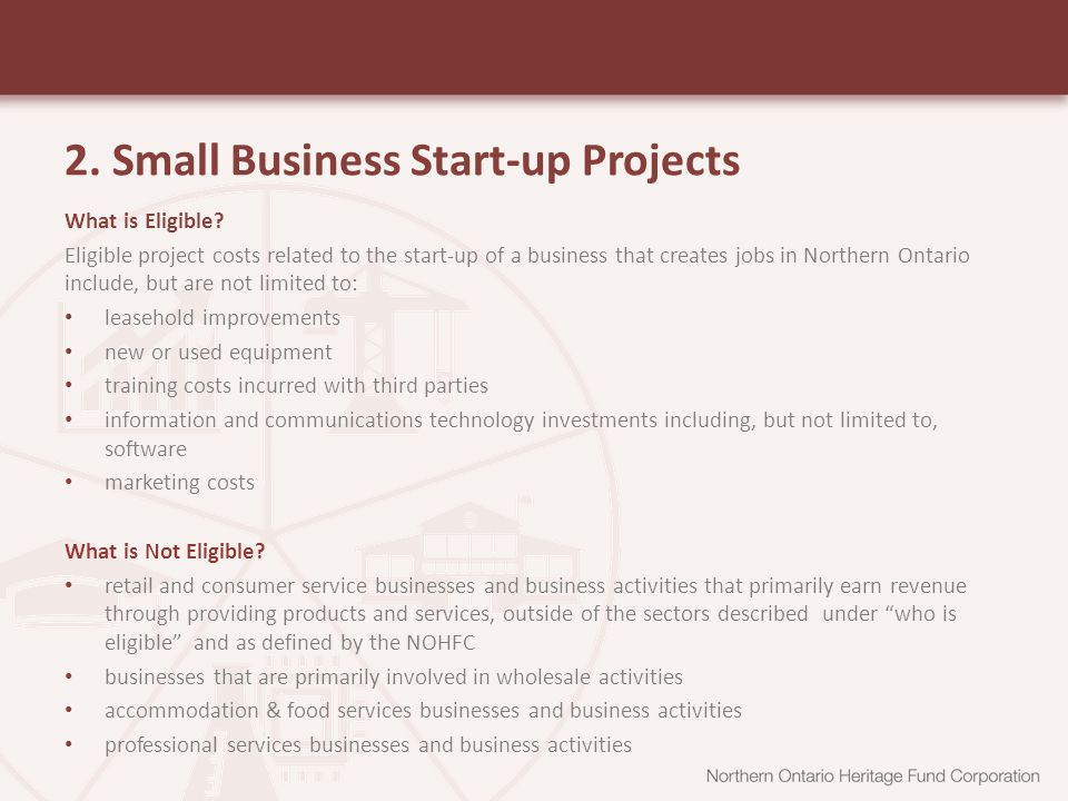 2. Small Business Start-up Projects What is Eligible.