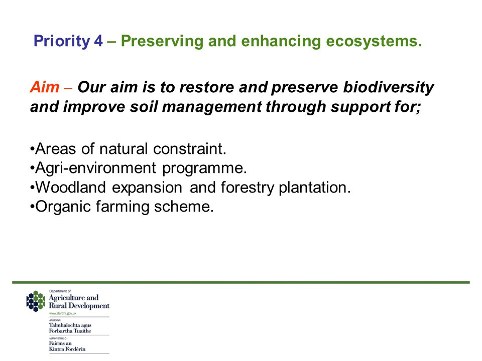 Priority 4 – Preserving and enhancing ecosystems.