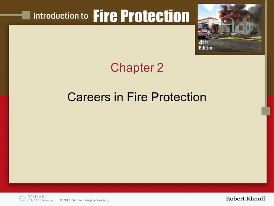Chapter 2 Careers in Fire Protection