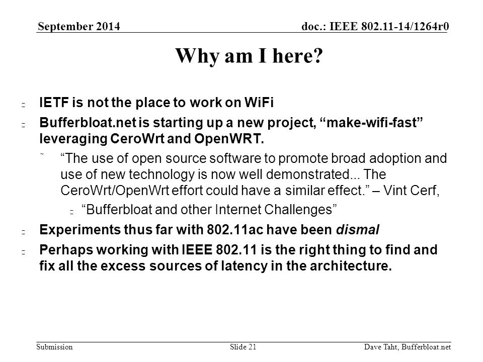 Submission doc : IEEE /1264r0 September 2014 Dave Taht