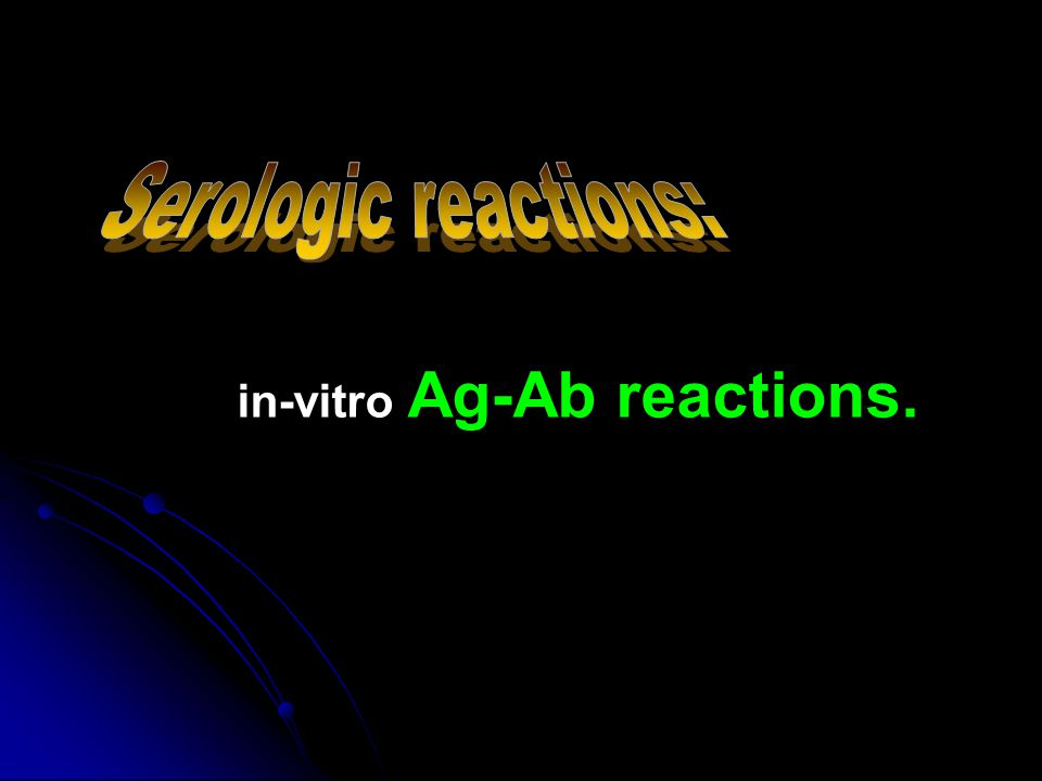 in-vitro Ag-Ab reactions.