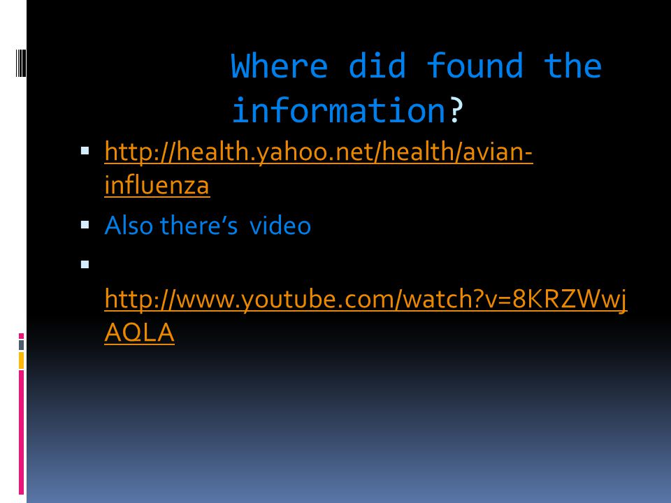 Where did found the information.