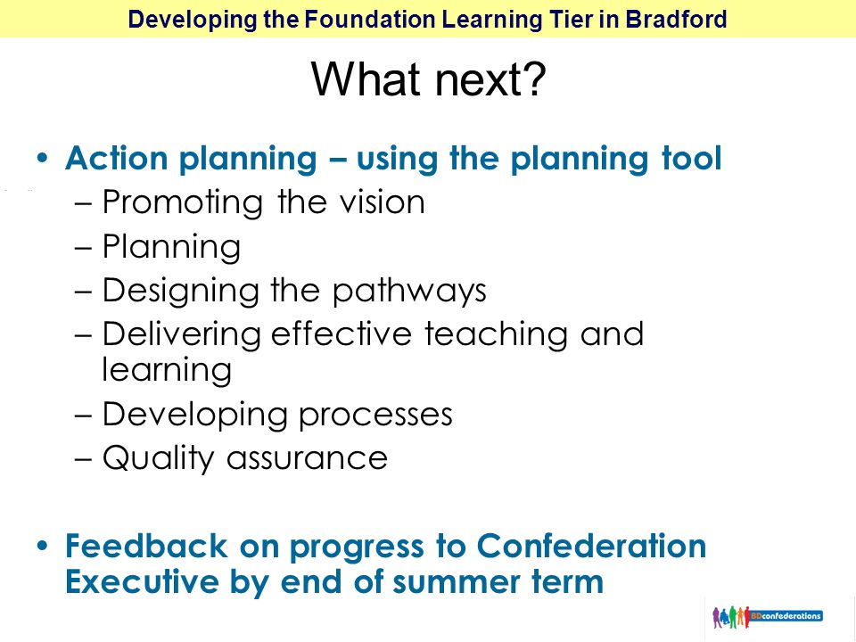 Developing the Foundation Learning Tier in Bradford What next.