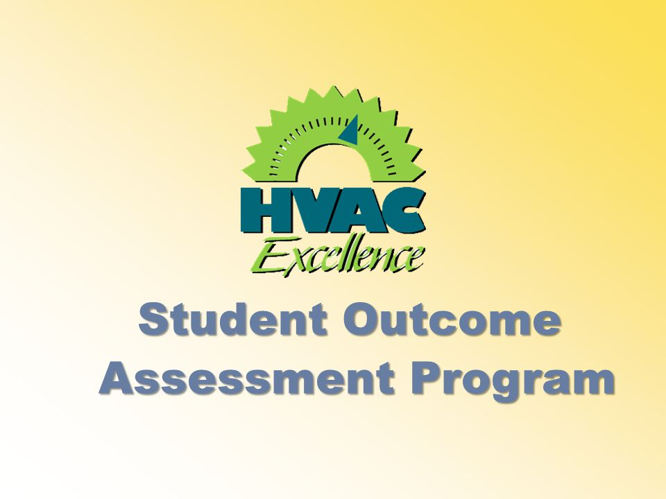 Student Outcome Assessment Program Assessment Program