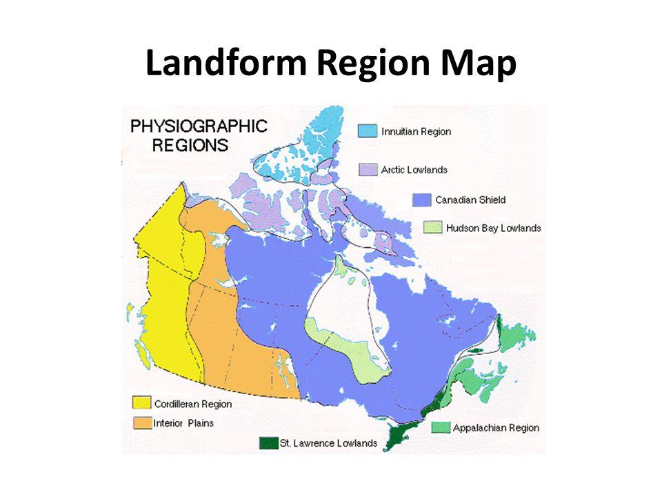Canada Landform Region Map Canada's Landform Regions. Landform Region Map Canada has three