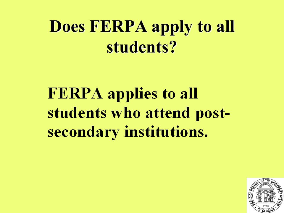 Does FERPA apply to all students
