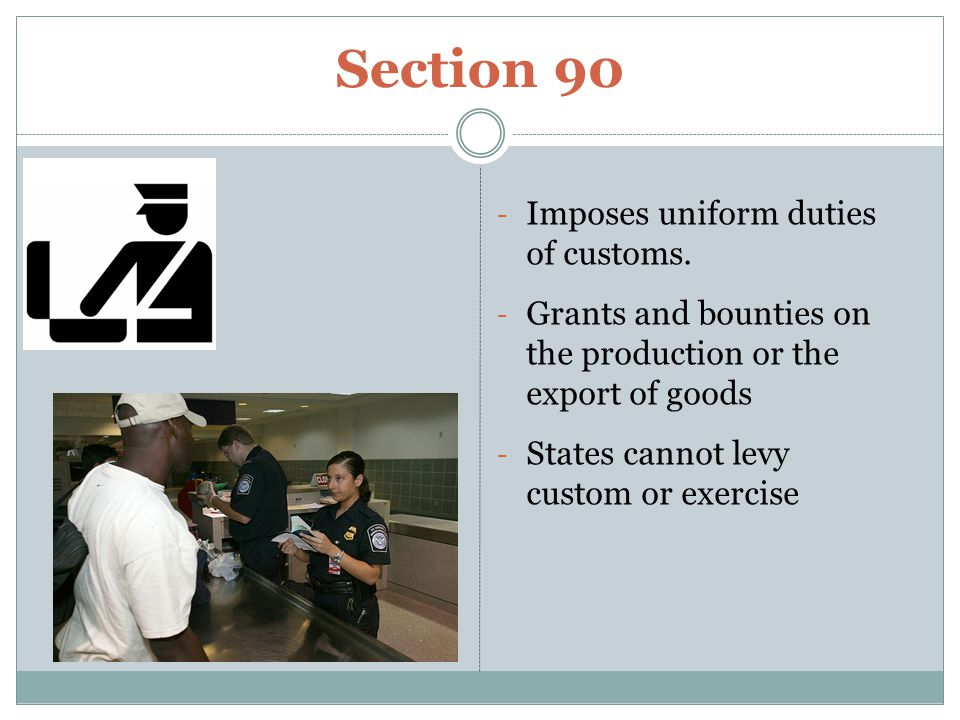 Section 90 - Imposes uniform duties of customs.