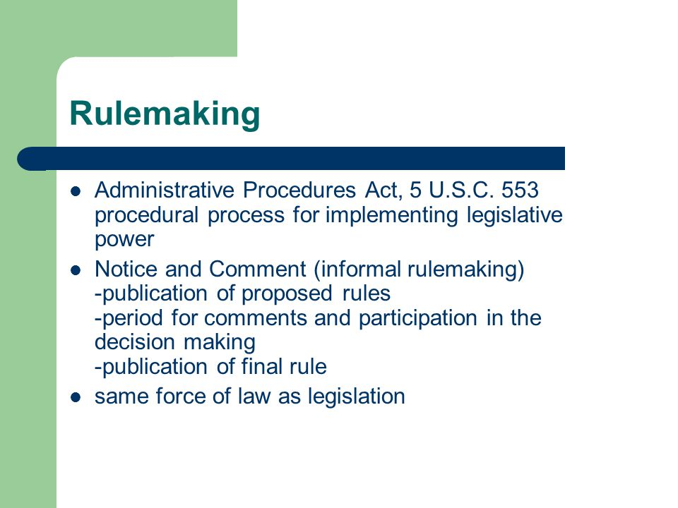 Rulemaking Administrative Procedures Act, 5 U.S.C.