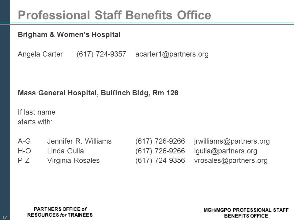 PARTNERS OFFICE of RESOURCES for TRAINEES MGH/MGPO