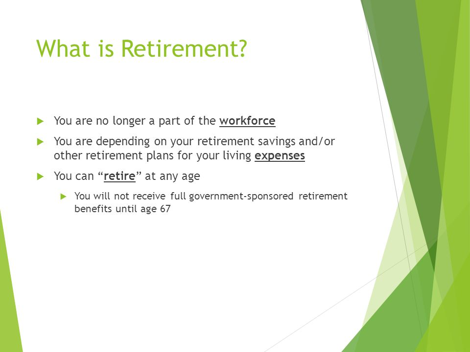 What is Retirement.