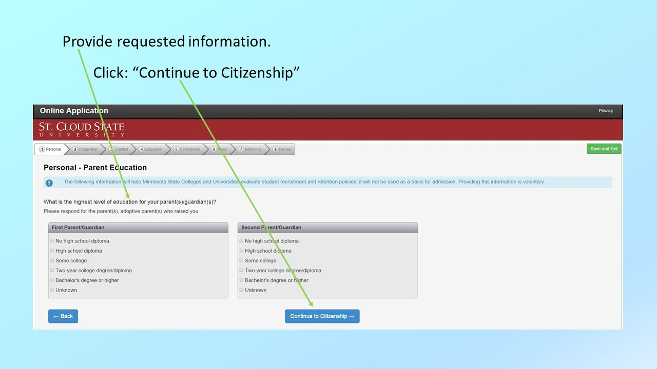 Provide requested information. Click: Continue to Citizenship