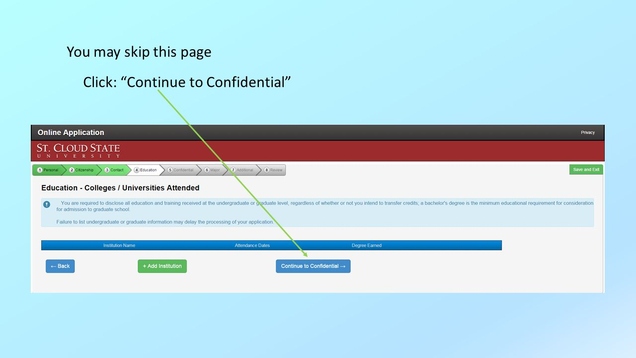 You may skip this page Click: Continue to Confidential