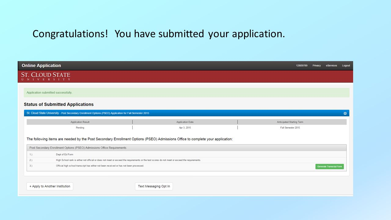 Congratulations! You have submitted your application.
