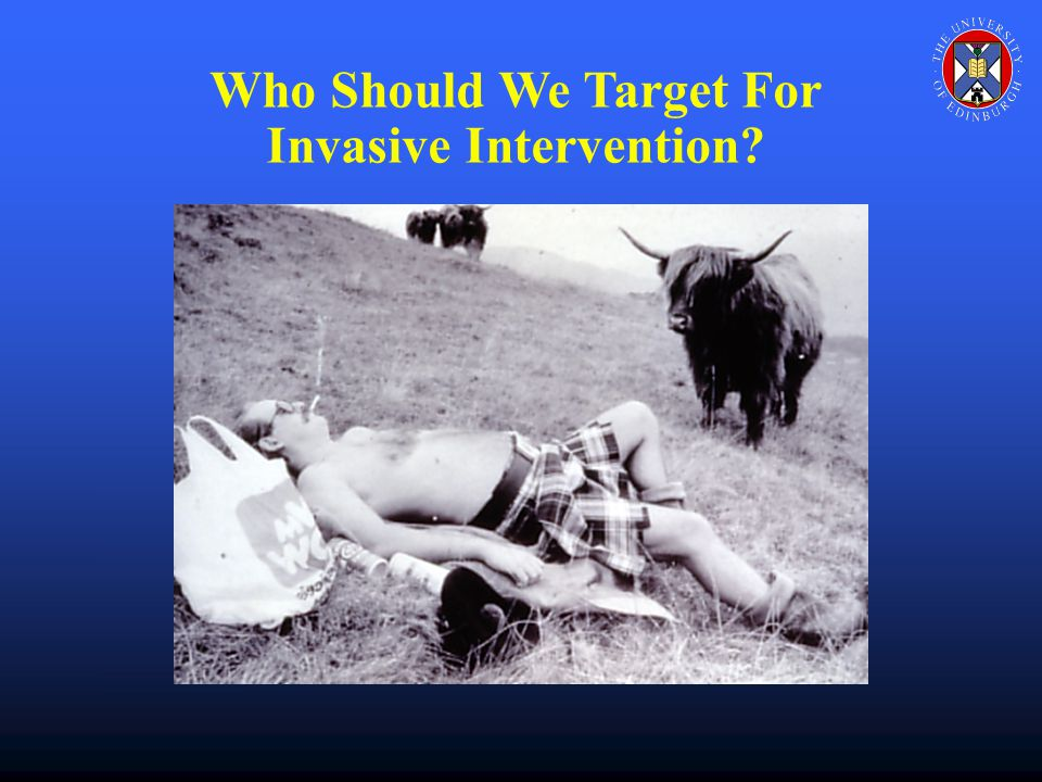 Who Should We Target For Invasive Intervention