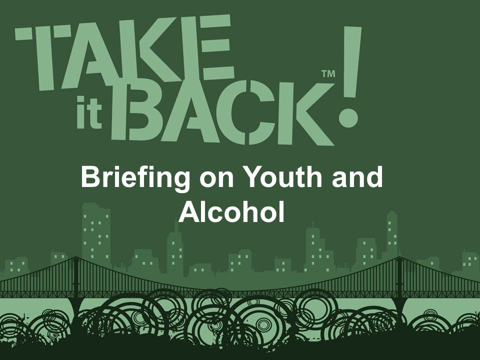 Briefing on Youth and Alcohol