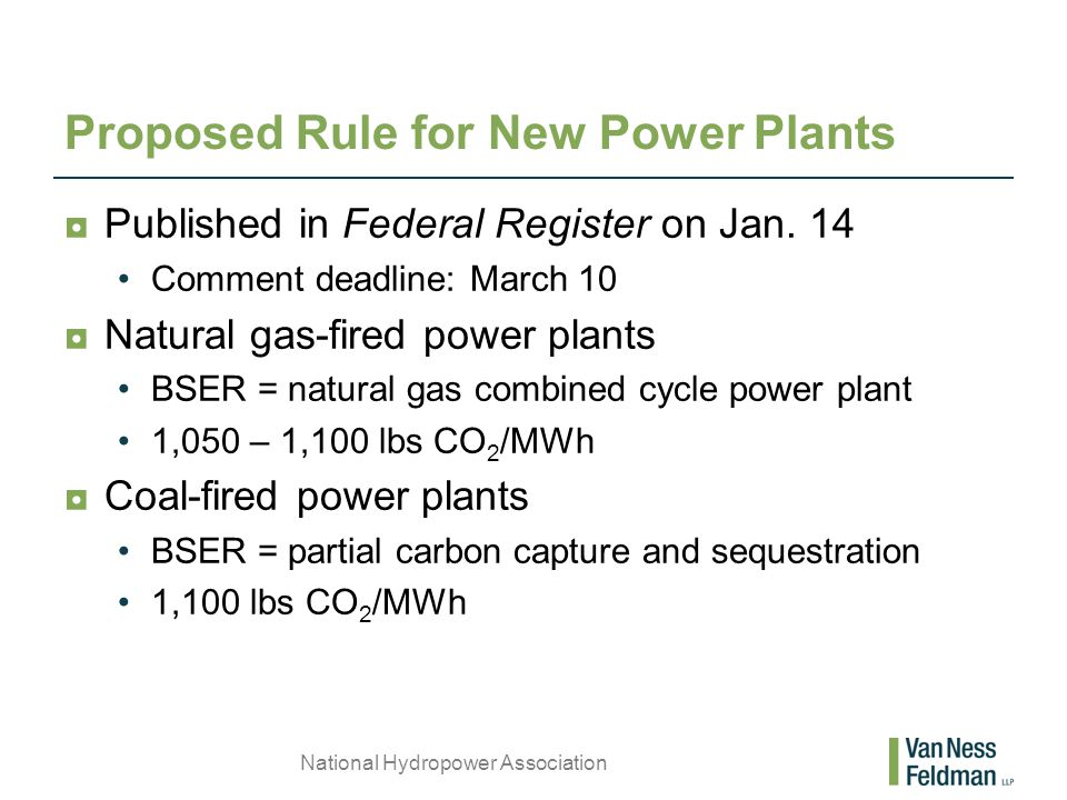 Proposed Rule for New Power Plants ◘Published in Federal Register on Jan.