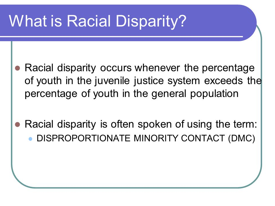 What is Racial Disparity.