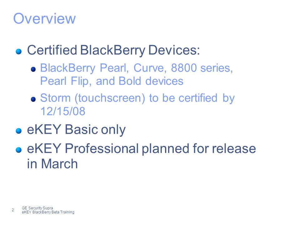 8ad125a2c3a7 2 2 GE Security Supra eKEY BlackBerry Beta Training Overview Certified  BlackBerry Devices  BlackBerry Pearl