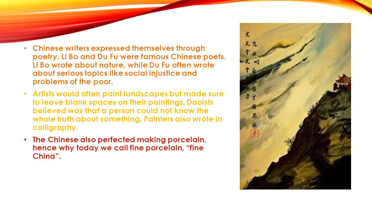 Chinese writers expressed themselves through poetry.