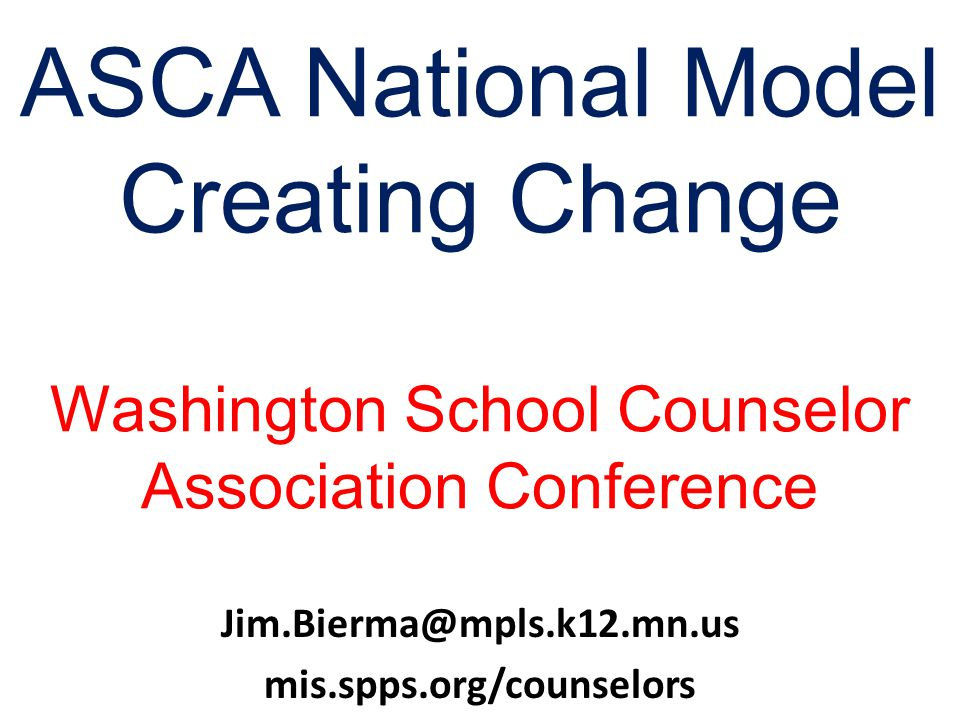 ASCA National Model Creating Change Washington School Counselor Association