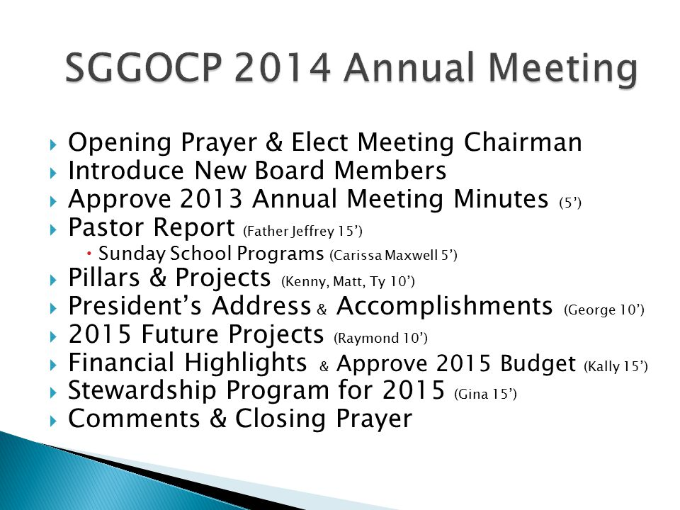 2014 Annual Meeting  Opening Prayer & Elect Meeting