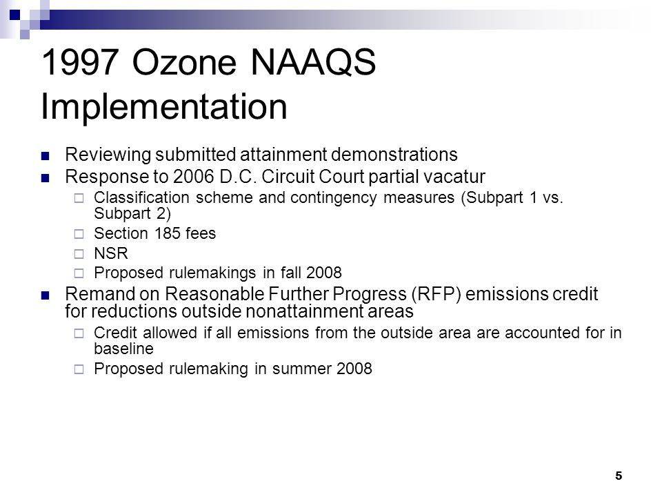 Ozone NAAQS Implementation Reviewing submitted attainment demonstrations Response to 2006 D.C.