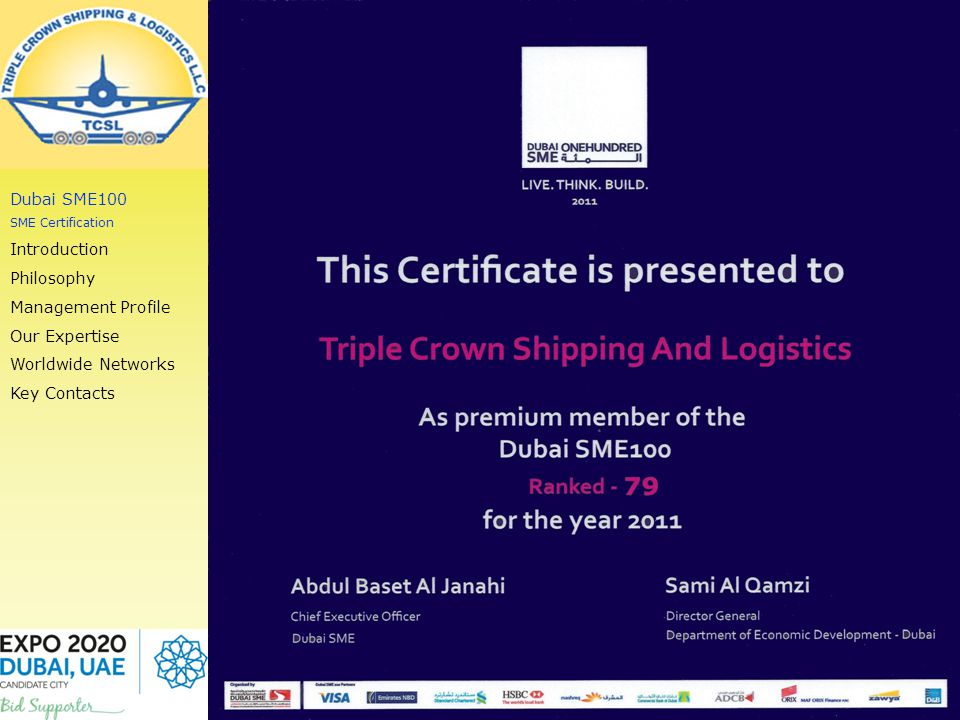 COMPANY PROFILE Proud Members of Dubai SME100 Dubai SME100