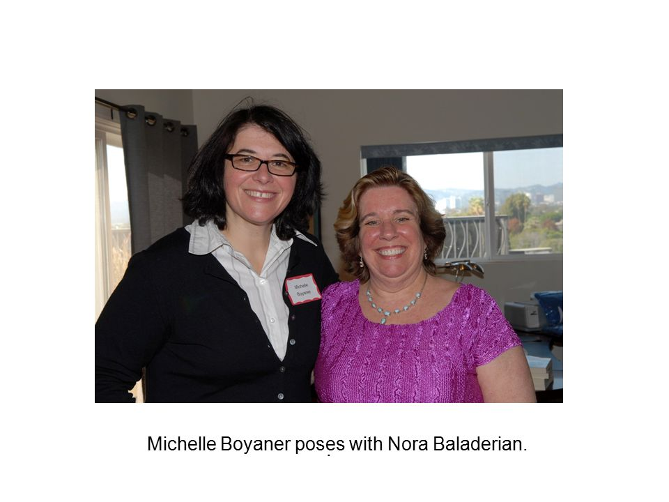 . Michelle Boyaner poses with Nora Baladerian.